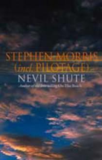 Stephen Morris - Nevil Shute