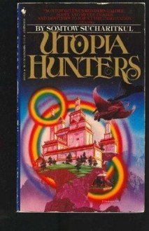 Utopia Hunters: Chronicles of the High Inquest - Somtow Sucharitkul