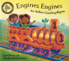 Engines Engines: A Colourful Counting Book - Lisa Bruce, Stephen Waterhouse