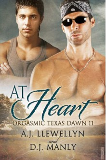 At Heart - A.J. Llewellyn,D.J. Manly