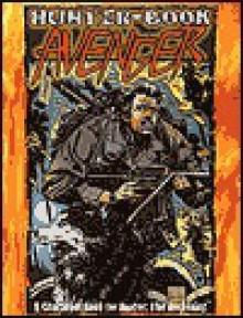 Hunter Book: Avengers (Hunter Book) - Mike Lee, Greg Stolze, Tommy Lee Edwards