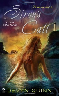 Siren's Call: A Dark Tides Novel - Devyn Quinn