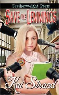 Save the Lemmings - Kai Strand