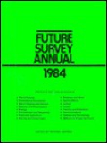 Future Survey Annual 1983: A Guide to the Recent Literature of Trends, Forecasts, and Policy Proposals - Michael Marien