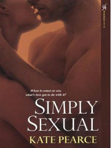 Simply Sexual (House of Pleasure #1) - Kate Pearce