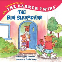 The Big Sleepover (The Barker Twins) - Gail Herman