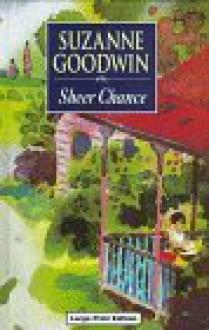 Sheer Chance - Suzanne Goodwin