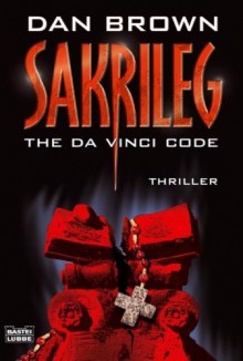 Sakrileg - The Da Vinci Code - Dan Brown, Peter A. Schmidt
