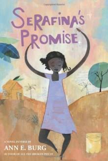 Serafina's Promise - Ann E. Burg