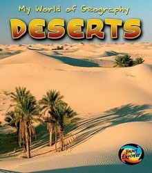 Deserts (Young Explorer: My World Of Geography) (Young Explorer: My World Of Geography) - Vicky Parker