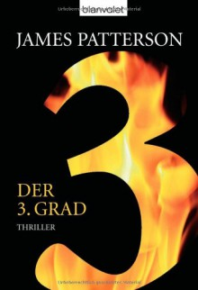 Der 3. Grad (Women's Murder Club, #3) - James Patterson, Andreas Jäger