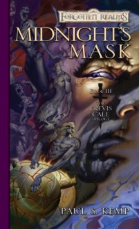 Midnight's Mask: The Erevis Cale Trilogy, Book III: v. 3 - Paul S. Kemp