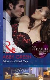 Bride in a Gilded Cage (Mills & Boon Modern) - Abby Green