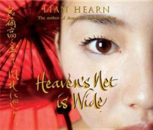 Heaven's Net Is Wide - Lian Hearn