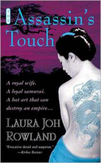 The Assassin's Touch - Laura Joh Rowland