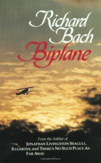Biplane - Richard Bach, Paul E. Hansen, David Prebenna