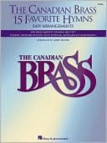 The Canadian Brass - 15 Favorite Hymns: Tuba (B.C.) - Larry Moore