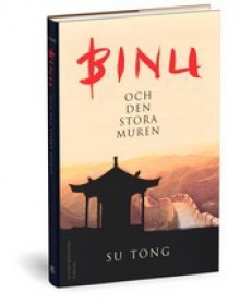 Binu och den stora muren - Su Tong