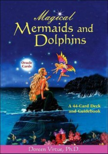 Magical Mermaids and Dolphins Oracle Cards - Doreen Virtue