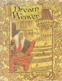 Dream Weaver - Jane Yolen,Michael Hague