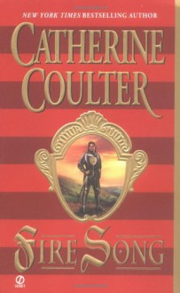 Fire Song - Catherine Coulter