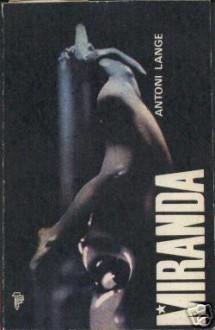 Miranda - Antoni Lange