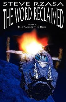 The Word Reclaimed - Steve Rzasa