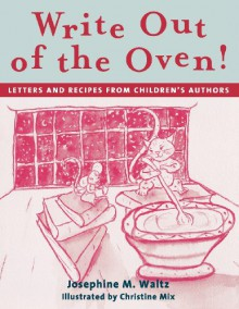 Write Out of the Oven! - Josephine Waltz