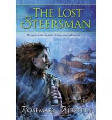 The Lost Steersman - Rosemary Kirstein