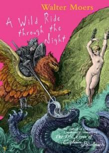A Wild Ride Through the Night (Audio) - Walter Moers, Bronson Pinchot