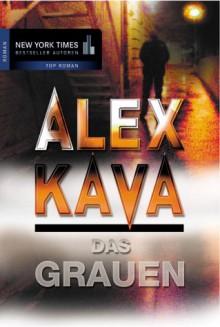 Das Grauen. - Alex Kava