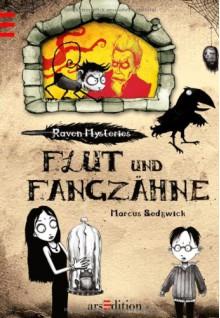 Raven Mysteries: Flut und Fangzähne - Marcus Sedgwick