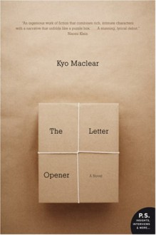 The Letter Opener - Kyo MacLear