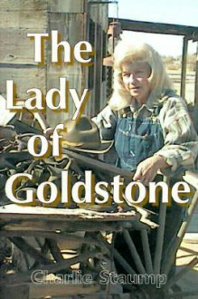 The Lady of Goldstone - Charlie Staump
