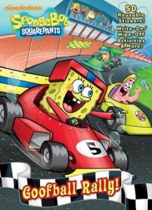 Goofball Rally! (SpongeBob SquarePants) - Golden Books, Harry Moore