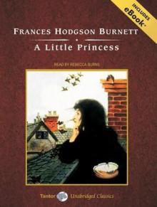 A Little Princess, with eBook - Rebecca Burns, Frances Hodgson Burnett