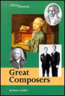 Great Composers - Stuart A. Kallen