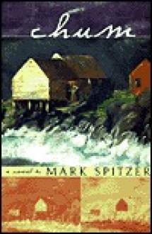 Chum - Mark Spitzer