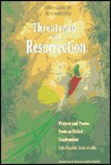 Threatened with Resurrection: Amenazado de Resurreccion - Julia Esquivel