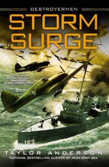 Storm Surge: Destroyermen - Taylor Anderson