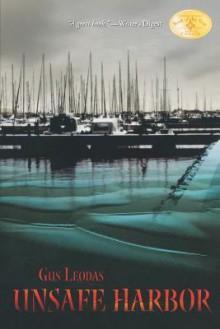 Unsafe Harbor - Gus Leodas