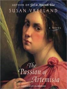The Passion of Artemisia (MP3 Book) - Susan Vreeland, Gigi Bermingham