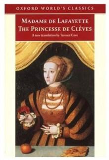 The Princesse de Cleves (Oxford World's Classics) - Madame de Lafayette