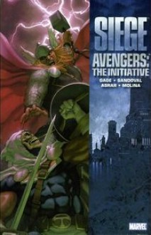 Avengers: The Initiative, Vol. 6: Siege - Christos Gage, Rafa Sandoval
