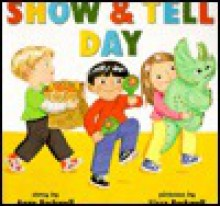 Show & Tell Day - Anne F. Rockwell