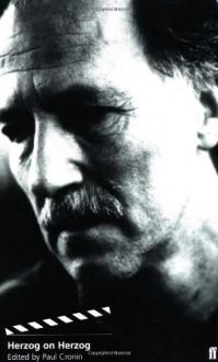 Herzog on Herzog - Paul Cronin