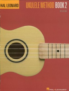 Hal Leonard Ukulele Method Book 2 - Lil' Rev