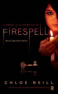 Firespell - Chloe Neill
