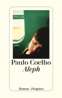 Aleph - Maralde Meyer-Minnemann, Paulo Coelho