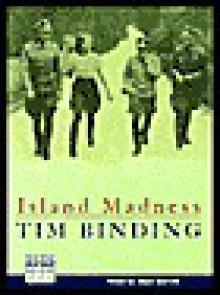 Island Madness (Audio) - Tim Binding, Sean Barrett